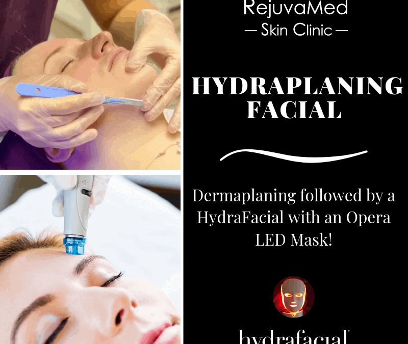 Treatment of the month – Hydraplaning Facial!